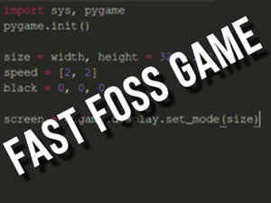 Fast FOSS Game